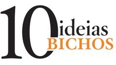 10_ideias_bichos (Foto: divulgação)