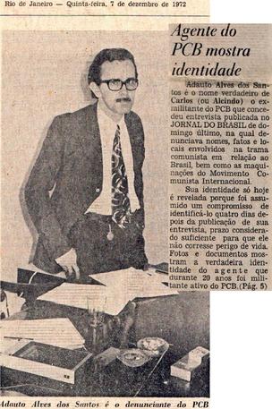 """""""AGENTE CARLOS"""" Acima, reprodução de reportagem do Jornal do Brasil, de 1972, em que Adauto dos Santos, militante do PCB, denunciava as conexões internacionais do Partidão. Segundo os documentos do Cenimar, a entrevista foi arquitetada com a participação  (Foto: reprodução)"""