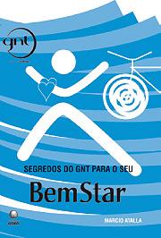 Segredos do GNT para o seu BemStar, de Marcio Atalla (Editora Globo) (Foto: Reprodução)