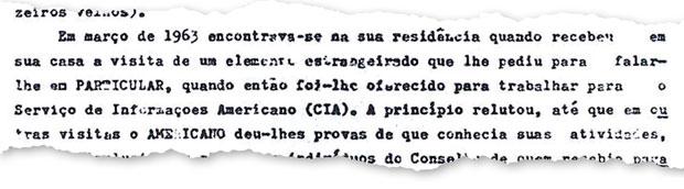 O CONVITE O texto diz que Manoel dos Santos Júnior foi procurado por um estrangeiro e recebeu proposta para trabalhar como informante da CIA no Brasil em março de 1963 (Foto: reprodução)