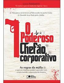 O Poderoso Chefão Corporativo (Foto: Divulgação)