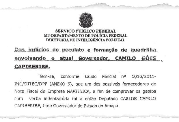 Trecho de relatório da Polícia Federal, que pediu a quebra de sigilo bancário do governador do Amapá, Camilo Capiberibe (Foto: Reprodução)