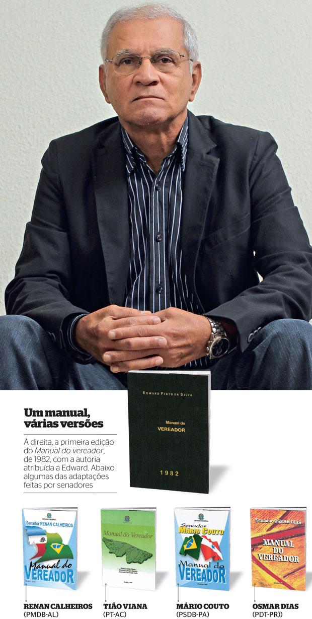 BEST-SELLER O consultor aposentado Edward Pinto da Silva, autor da versão original do Manual do vereador. Seu livro fez sucesso no Senado (Foto: Igo Estrela/ÉPOCA e reprodução (5))