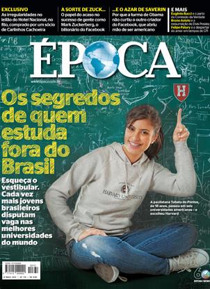 Capa da edição 731 - Os segredos de quem estuda fora do Brasil (Foto: revista ÉPOCA/Reprodução)