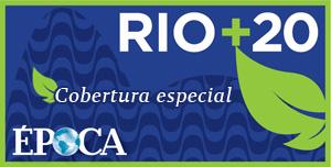 Rio+20 Cobertura especial (Foto: divulgação)