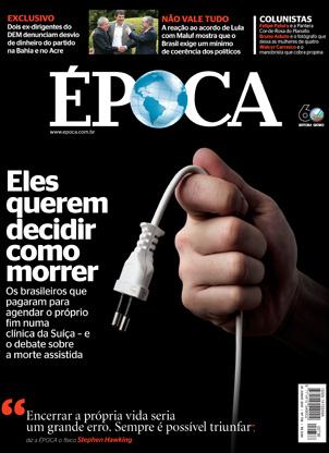 capa da edição 736 - Eles querem decidir como morrer (Foto: revista ÉPOCA/Reprodução)