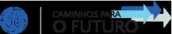 Caminhos para o Futuro